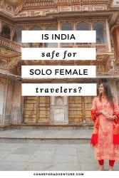 Is India Safe to Visit for Solo Female Travelers? Click here to learn more!